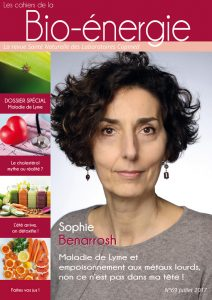Interview Sophie Benarrosh – Maladie de Lyme et empoisonnement aux métaux lourds, non ce n'est pas dans ma tête !