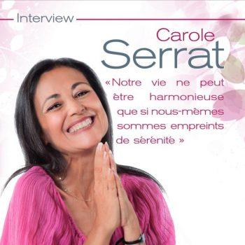 Interview de Carole Serrat Sophrologue et experte bien-être sur France info et dans le magazine Top santé