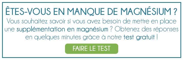 Découvrez si vous manquez de magnésium grâce à notre test